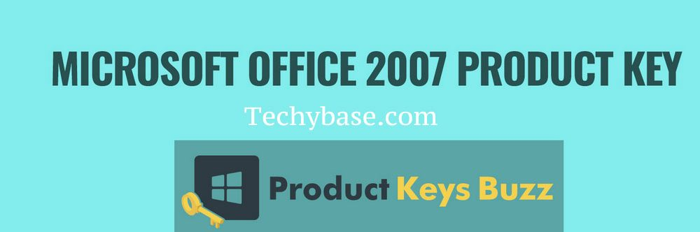 [100% Working List] MS Office 2007 Product Key in 2021
