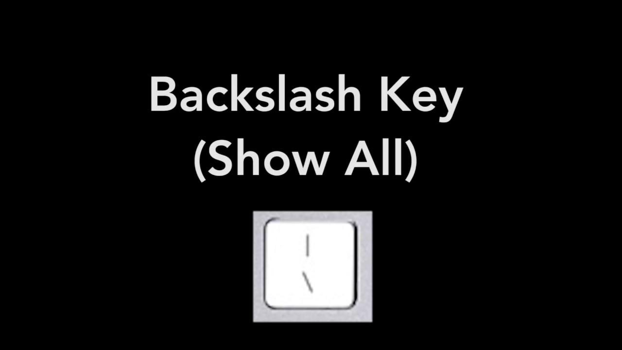 backslash key